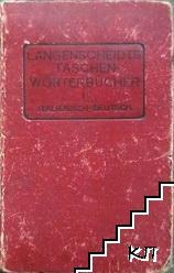 Langenscheidts Taschen-Worterbucher. Parte I. Italienisch-deutsch