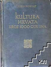 Kultura Hrvata kroz 1000 godina