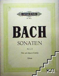 Joh. Seb. Bach: Sonaten Nr 1-3 fur flote oder violine und obligates cembalo (klavier)