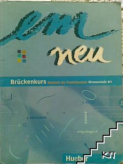 Em Neu Bruckenkurs