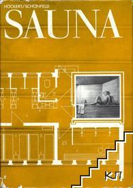 Sauna. Planung, Raumprogramme, Konstruktion und Material, Ausbaudetails und Ausstattung