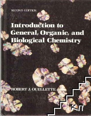 Introduction to General, Organic and Biological Chemistry