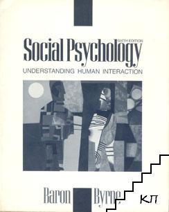 Social Psychology. Understanding human interaction