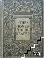 The Jones. Third reader