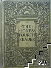 The Jones. Fourth reader