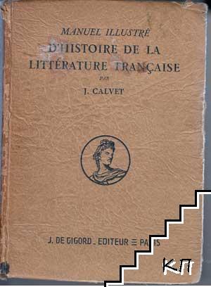 Manuel Illustré D`histoire de la Litérature Française