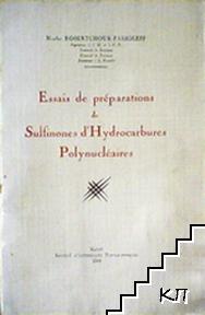Essais de preparations de Sulfinones d'Hydrocarbures Polynucleaires