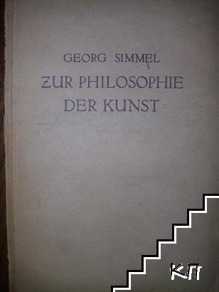 Zur Philosophie Der Kunst. Philosophische und kunstphilosophische Aufsätze