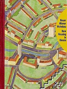 Neuer Wiener Wohnbau. New Housing in Vienna