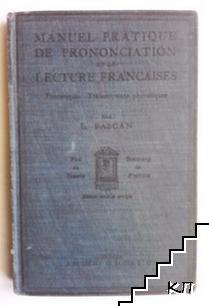 Manuel Pratique De Prononciation et De Lecture Françaises