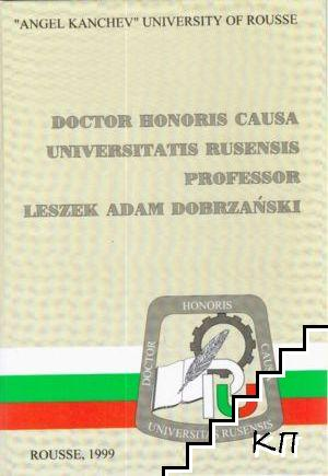 Doctor Honoris Causa Universitatis Rusensis professor Leszek Adam Dobrzanski