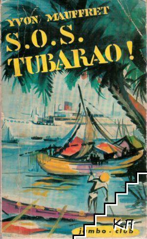 S.O.S. Tubarao!