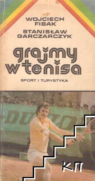Grajmy w tenisa