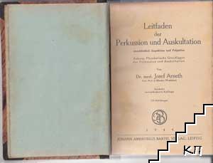 Leitfaden der Perkussion und Auskultation einschließlich Inspektion und Palpation