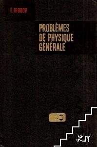 Problemes de physique generale