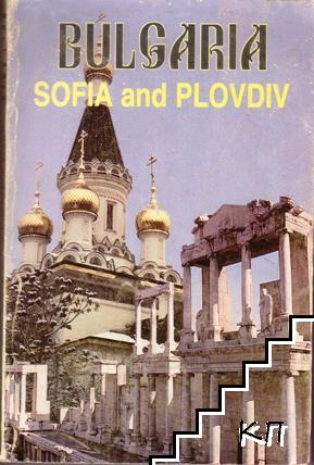 Bulgaria. Sofia and Plovdiv