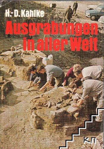 Ausgrabungen in aller Welt