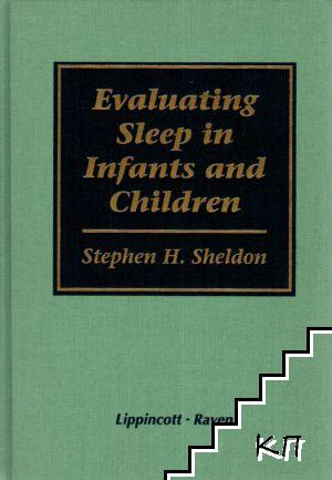 Evaluating Sleep in Infants and Children