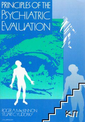 Principles of Psychiatric Evaluation