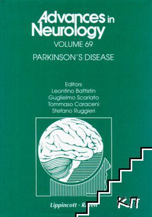 Advances in Neurology. Vol. 69 / Parkinson's Disease