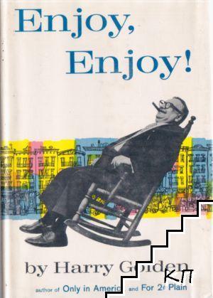 Enjoy, enjoy!