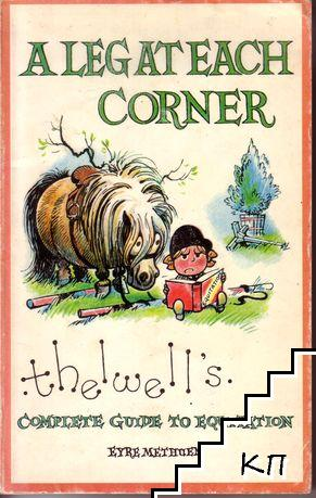 A leg at each corner: Thelwell's complete guide to equitation