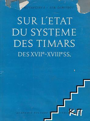Sur l'etat du systeme des timars, des XVIIe-XVIIeSS