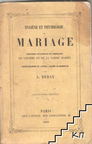 Hygiène et Physiologie du Mariage