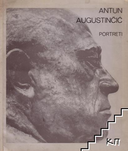 Antun Augustinčić - portreti