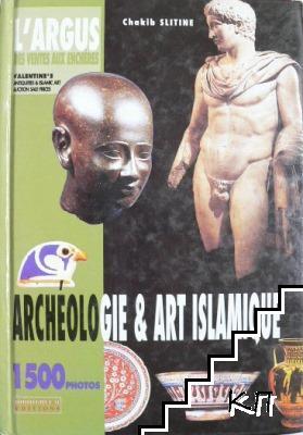 Archeologie et Art Islamique