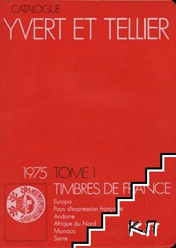 Catalogue de timbres-poste. Tome 1: France