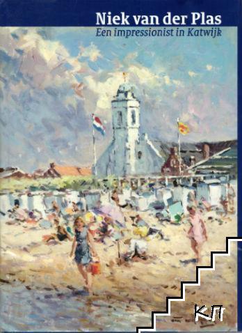 Niek van der Plas. Een impressionist in Katwijk