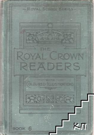 The Royal Crown Readers. Sixth Book