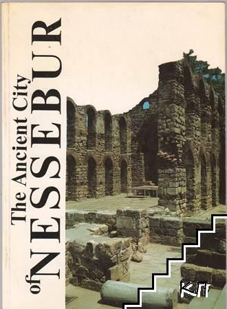 The Ancient City of Nessebur