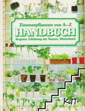 Zimmerpflanzen von AZ: Handbuch