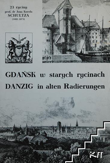Gdansk w starych rycinach / Danzig in alten Radierungen