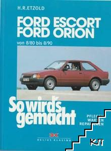 Ford Escort. Ford Orion. So wird's gemacht