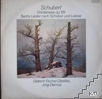 Winterreise op. 89 Sechs Lieder nach Schober und Leitiner