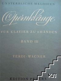 Verdi, Wagner. Opernklange fur Klavier zu 2 Handen