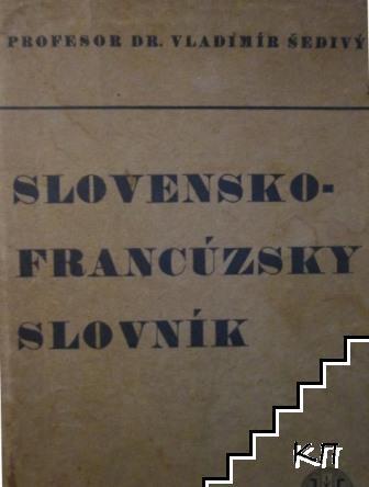 Slovensko-francuzsky Slovnik / Dictionnaire slovaque-français