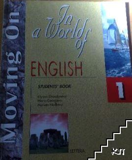 Moving on. In a World of English. Student's Book 1