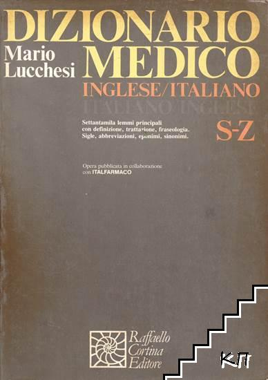 Dizionario medico Inglese-Italiano/Italiano-Inglese: S-Z