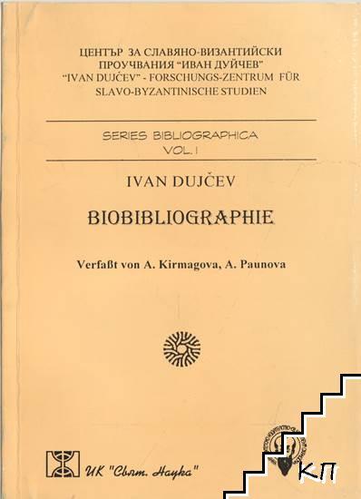 Иван Дуйчев: Биобиблиография / Ivan Duichev: Biоbibliographie