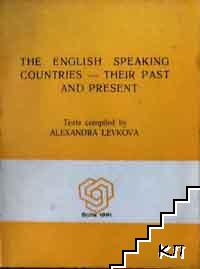 The English speaking countries - their past and present