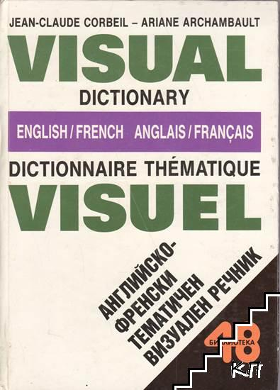 Visual Dictionary English-French / Dictionnaire thematique visuel anglais-français