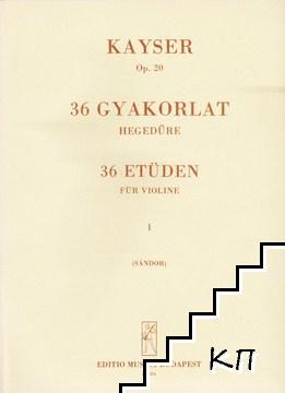 36 gyakorlat hegedűre. 36 etüden für Violine. Buch 1-3