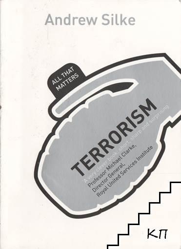 Terrorism: All That Matters
