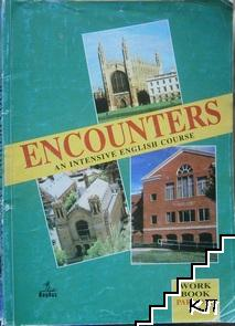 Encounters. Work Book 1 An Intensive English Course