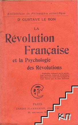 La Révolution française et la psychologie des révolutions
