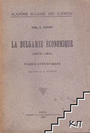 La Bulgarie économique 1879-1911